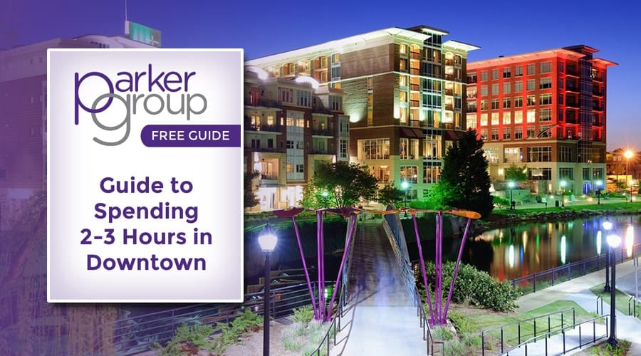 Free Guide: Spending 2-3 Hours in Downtown Greenville  The Parker Group