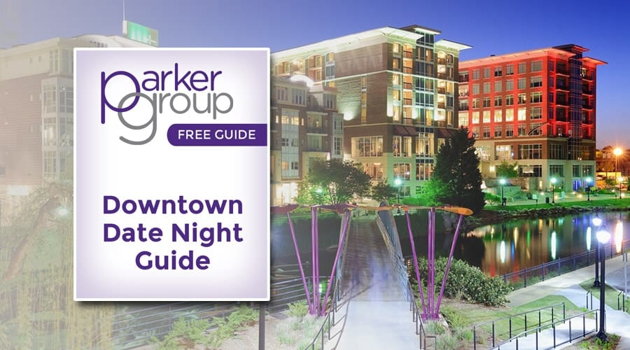 Downtown Date Night in Greenville SC | The Parker Group